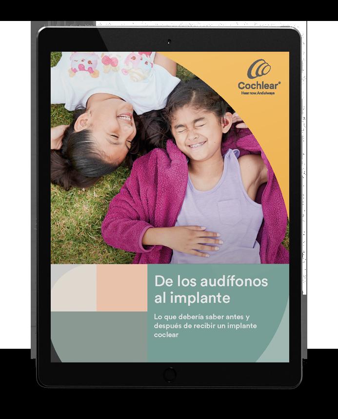 De los audifonos al implante